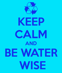 keep-calm-and-be-water-wise-2